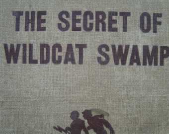 Hardy Boys - The Secret Of Wildcat Swamp - Vintage Youth Series Reading Book - Tweed Edition