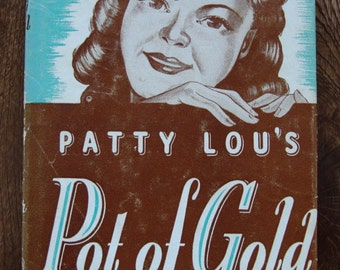 Patty Lou's Pot of Gold by Basil Miller - Vintage Christian Youth Adult Series Reading Book