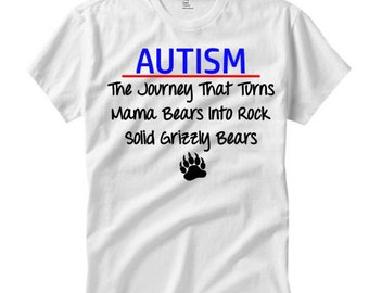 Autism mom shirt// autism mama bear// grizzly bears// mam bears// autism shirt