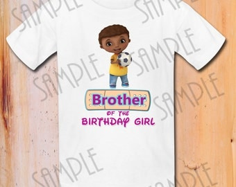 T-shirt Disney Doc Mcstuffins Custom Iron On Transfer Printable Brother of the Birthday Girl digital download Personalized Shirt