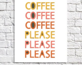 Coffee Lover Gift Idea Wall Art Print Retro Kitchen Decor Coffee Drinker Poster Funny Coffee Quote Sign Mid Century Modern Colors Office Art