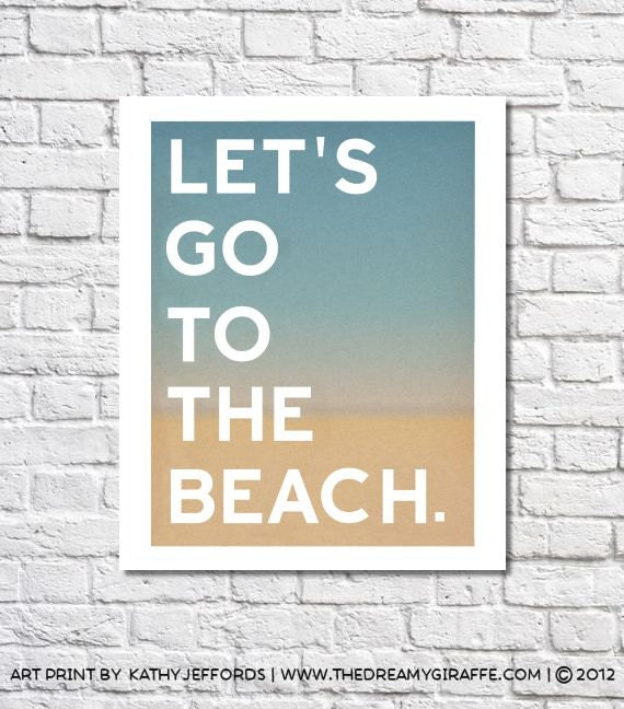 beach art nautical decor let 39 s go to the beach quote. Black Bedroom Furniture Sets. Home Design Ideas
