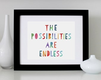The Possiblities Are Endless Print / Graduation Print / Graduation Art / Inspirational Print / Colorful Watercolor Print / Hope / Wall Art