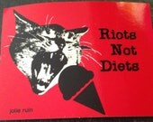 Riots Not Diets VINYL STICKER