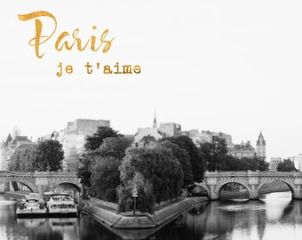 "Paris Photography, Typography Print, Travel Inspiration Print, Black and White, Black White Gold Wall Decor, ""Paris Je T'Aime"""
