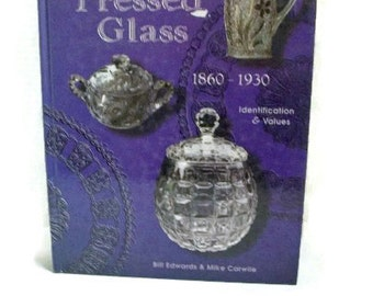 Pressed Glass Standard Encyclopedia Book 1860 - 1930