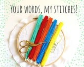 Custom Wall Art Hand Embroidered - You choose words or phrase