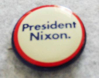 President Nixon Pinback Button