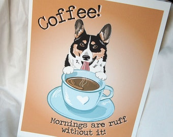Corgi Coffee Ruff Print - 8x10 Eco-friendly Size