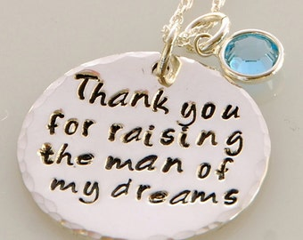 Personalized Mother-in-Law Necklace - Thank you for raising the man of my dreams - Embellished with Swarovski Crystal Birthstone