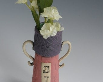 SING, FLOWER VASE, Clay Flower Vase, Stamped Vase, Vase with Attitude, Ceramic Vase, bud vase