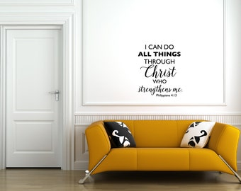 Philippians 4:13 Bible Quote Wall Decal - I can do all things through Christ who strengthens me.