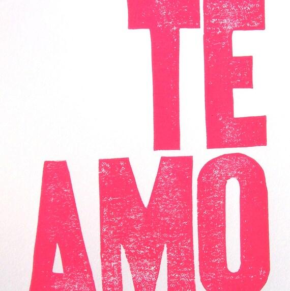 LINOCUT PRINT - Te amo LETTERPRESS hot pink / fuschia typography poster 8x10