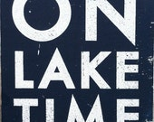On Lake Time Rustic Wooden Sign - 18 x 22
