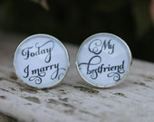 Groom Cuff links, Today I marry My bestfriend, Wedding Keepsake Wedding Cufflinks
