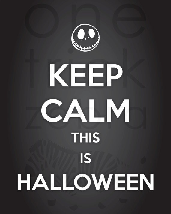 Keep Calm This is Halloween Nightmare Before Christmas