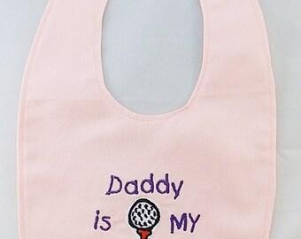 Daddy is my Caddy -Girls  Small Baby Bib - Newborn - FREE Shipping to U.S.