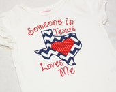 Someone in Texas Loves Me Shirt