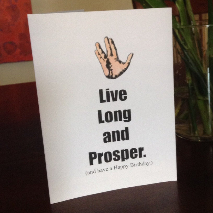 Spock Quotes Live Long And Prosper: Happy Birthday Geek Card Nerd Star Trek Vulcan By