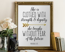 Bible Verse Printable Sign Printable Proverbs 31:25 She Is Clothed With Strength and Dignity Gold Arrow Quote INSTANT DOWNLOAD Digital Print