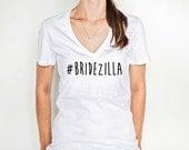 Gift Shirt for Bride to Be Bridezilla in V-Neck Style T-Shirt for Wedding Bridal Shirt for Bride Wedding Shirts(Item - SBZ100)