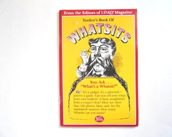 Whatsits, a Vintage Yankee Magazine Book, 1975