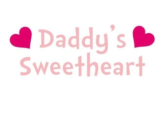 Daddy's Sweetheart Iron On Vinyl Decal