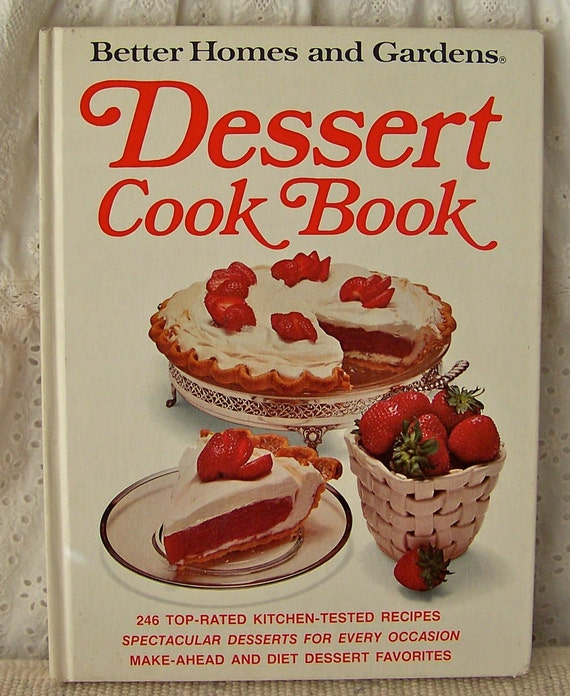 Vintage Dessert Cookbook Better Homes And Gardens By Cynthiasattic