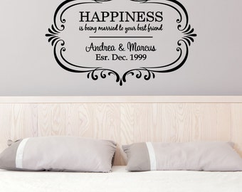 Custom HAPPINESS is being married to your best friend - Vinyl Wall Art Decal, Romantic Decor, Bedroom Decor, Home Decor, Wall Decal, 33x22