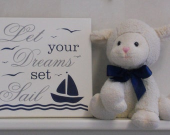 Let Your Dreams Set Sail | Nautical Baby Room | Kids Room Sign Sea