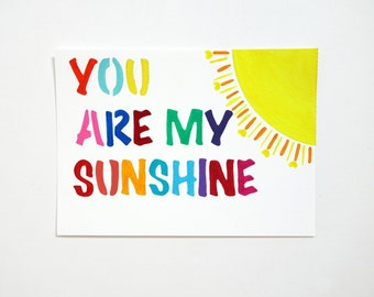You Are My Sunshine 5x7 canvas paper original painting