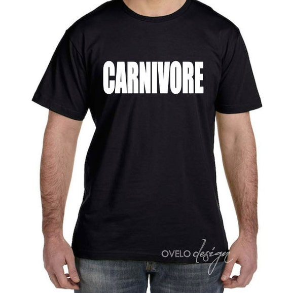 CARNIVORE funny shirt for Meat Lovers