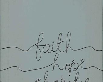 Faith Hope Charity printable wall art; printable decor; Faith, hope, love art; scripture inspiration; aged and textured scripture printable