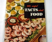 Vintage FOOD FACTS COOKBOOK 2000 Fun Kitchen & Food Facts Circa 1950 Kitsch