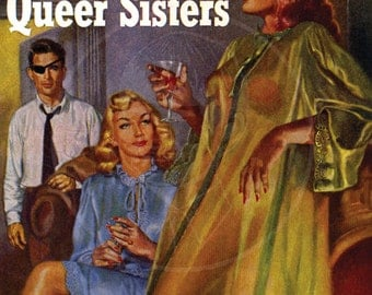 The Queer Sisters - 10x13 Giclée Canvas Print of a Vintage Pulp Paperback Cover