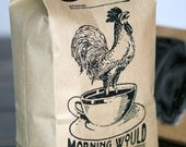 Morning Would Artisan Coffee Blend