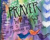 Prayer Works God is Listening and Planning Ahead Illustrated Watercolor Print