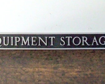SALE Vintage Cast Aluminum Equipment Storage Sign