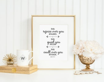 Bible Verse Printable, Instant download, He will rejoice over you with gladness Zephaniah 3:17 Black and White, Inspirational Wall Art, 8x10