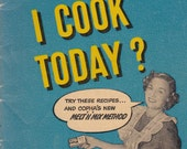 What Shall I Cook Today? -  Vintage 1950s - Vintage Cook Book, Recipe Book
