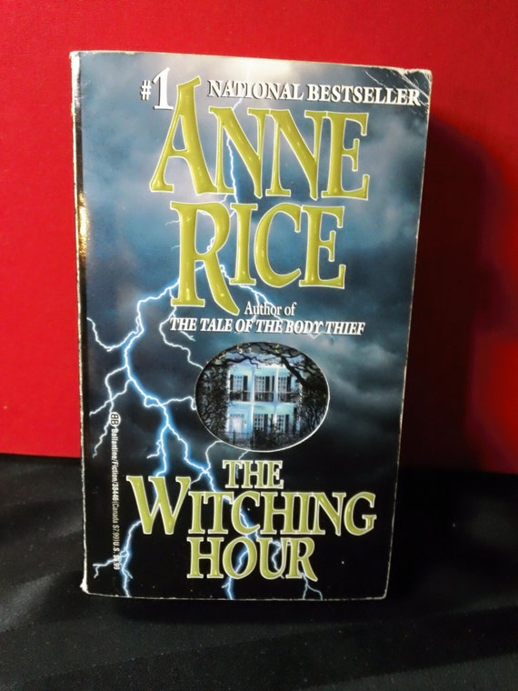 anne rices the witching hour as a gothic novel Find great deals on ebay for anne rice the witching hour and anne rice the witching hour hardcover shop with confidence 11 anne rice novels.