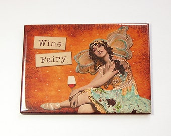 Funny magnet, Wine, magnet, Kitchen magnet, ACEO, Fridge magnet, stocking stuffer, Wine Fairy, Alcohol, Funny saying, Orange (4573)