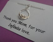 Mother, Daughter Necklace - Thank you Mom Necklace, Mother of the Bride, Eternity and Pearl Necklace, Sterling Silver