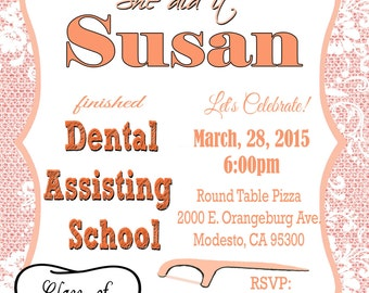 Dental School Graduation Invitation or Medical Party, Dental Assissting School Personalized Nurse Graduation invitation DIY Printable