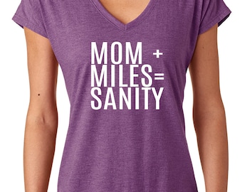 Mom Plus Miles Equals Sanity Half Marathon and Marathon running shirts.               Mother Runner Run like a Mother  Running Tank
