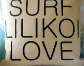 "Free Shipping- Surf Lilikoi Love Pillow Cover 20"" x 20"""