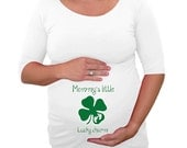 """St. Patrick's Day """"Mommy's Little Lucky Charm"""" Maternity Shirt- White"""