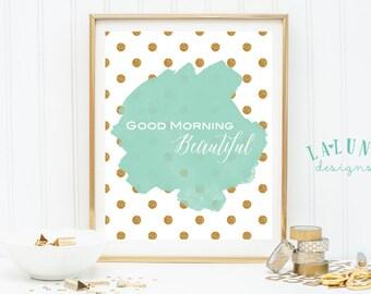 Good Morning Beautiful Wall Art, Glitter Dots, Mint, Art Print, Girl's Nursery Art, Quote Print