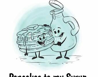 You are the Pancakes to my Syrup Digital Stamp Art/ KopyKake Image