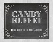 Printable Candy Buffet - Chalkboard Wedding Sign 8x10 5x7 Compliments of the Bride and Groom Dessert Bar Candy Station After Party Bag
